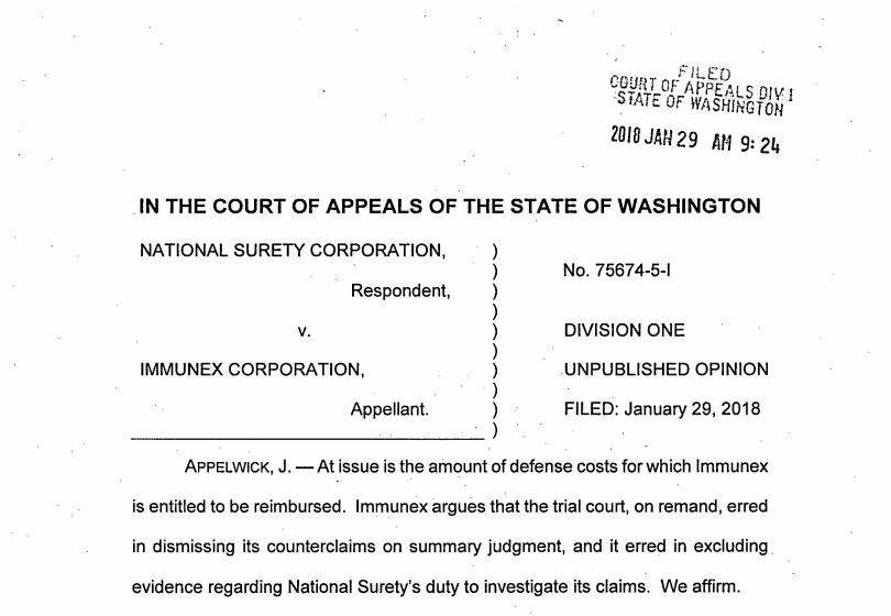 Posted on June 13, 2018 by Timothy Fitzgerald | Washington Supreme Court Declines to Review Victory Obtained by McNaul Ebel in Significant Liability Insurance Dispute